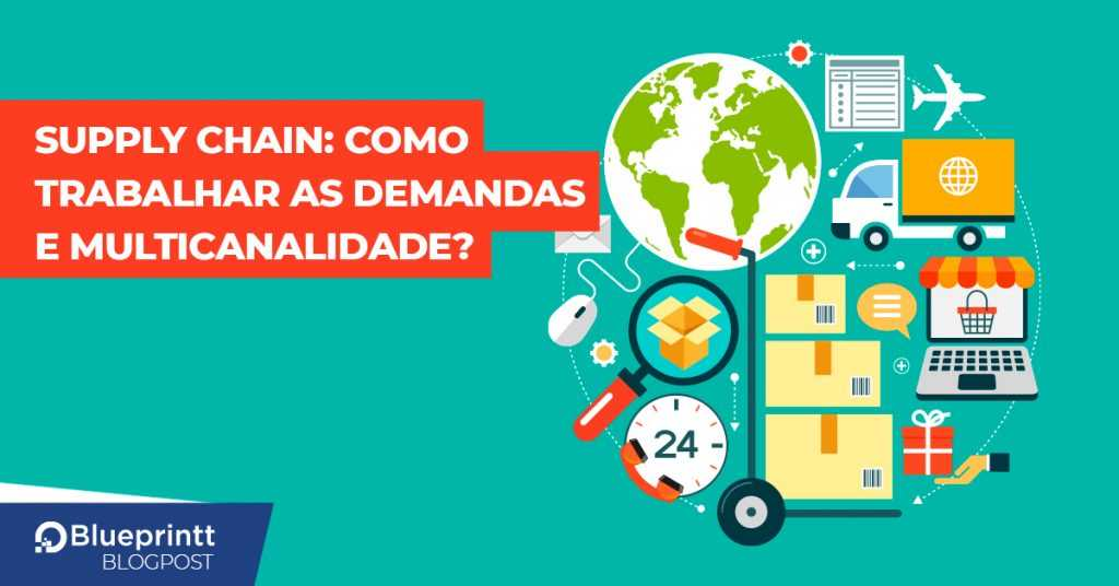Supply chain: como trabalhar as demandas?